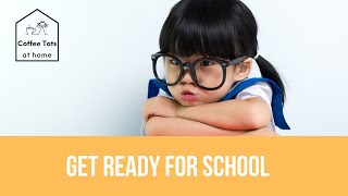 Get Ready for School -  Introduction