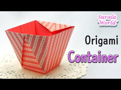 Origami -  Container, Bowl, Box, Bin  (Tutorial, DIY, Paper Box)