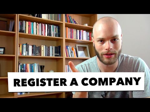 Registering A Company  — Do You Need To Register A Company?    #110