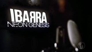 Tower Sessions | Ibarra - Neon Genesis S02E04