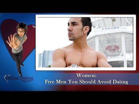 men to avoid dating
