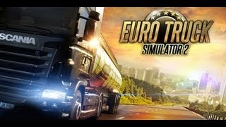 Euro Truck Simulator 2 español Gameplay [HD]