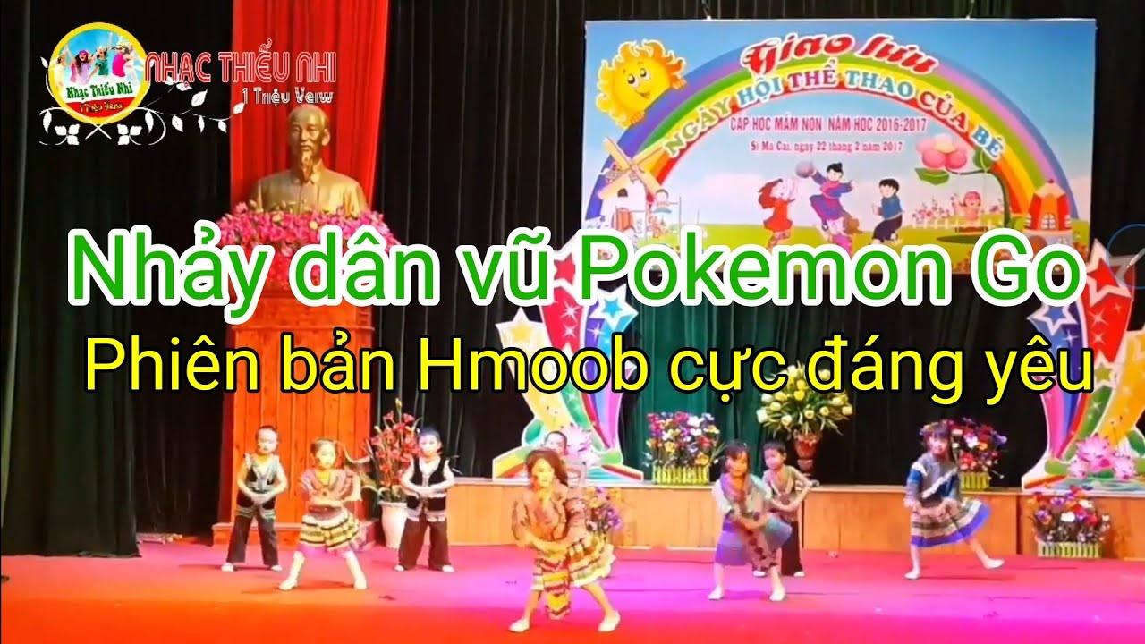 Nhảy dân vũ Pokemon Go nhảy pikachu đáng yêu nhất của các bé mầm non – phiên bản Hmoob