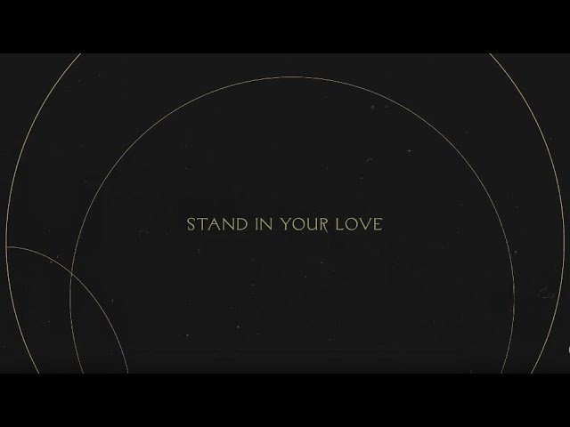 Stand in Your Love | Without Words : Genesis
