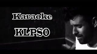 Pablo López - KLPSO (Karaoke)