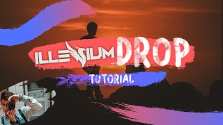 ILLENIUM STYLE DROP - How To #PLAY Remix Drop | How To 😋🎵❤️