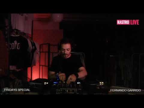 | 167 | Fernando Garrido x Rastro Live,Fridays Special