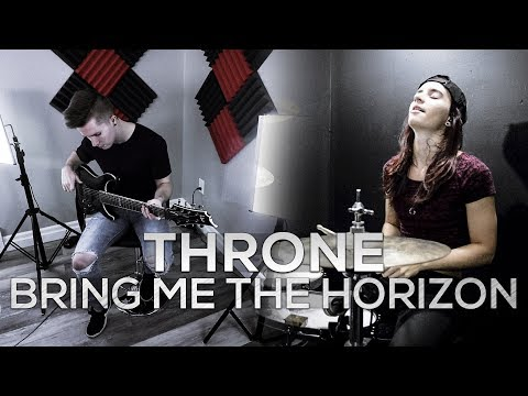 Throne - Bring Me The Horizon - Cole Rolland & Kristina Schiano