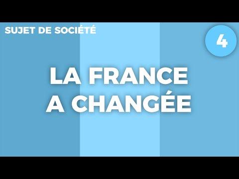 La France a Changée ? - SUJET DE SOCIÉTÉ