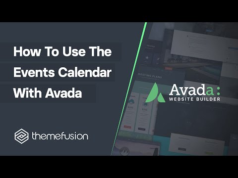 How To Use The Events Calendar With Avada Video
