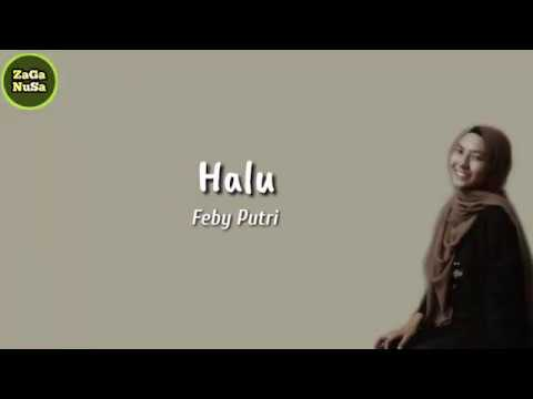 feby-putri-nc---halu-(lirik)