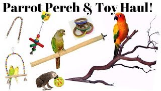 Parrot Perches & Toys Haul! | Pet Bird Supplies Haul!
