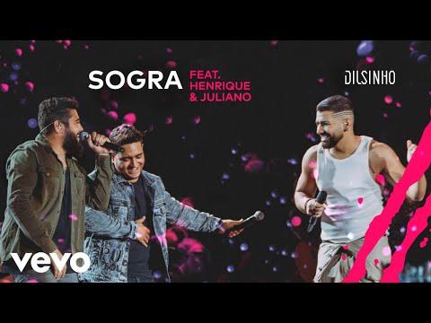 Dilsinho, Henrique & Juliano – Sogra (Letra)
