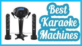 Best Karaoke Machines 2017 - Karaoke Machines!