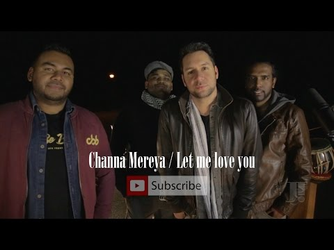 "Channa Mereya | DJ Snake - ""Let Me Love You"" ft. Justin Bieber  (Jeffrey Iqbal mashup cover)"