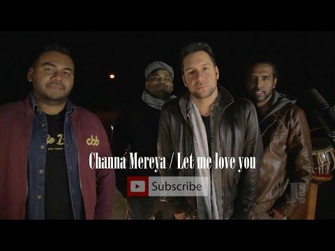 "Channa Mereya | DJ Snake - ""Let Me Love You"" ft. Justin Bieber(Jeffrey Iqbal mashup cover)"