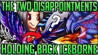 The Two Major Disappointments of Iceborne - Monster Hunter World Iceborne! (Discussion/Fun) #mhw