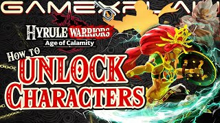 How To Unlock Nearly All Characters In Hyrule Warriors Age Of Calamity Secrets Guide Youtube