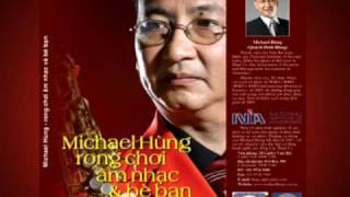 Michael Hung: Rong choi am nhac Book, part 2