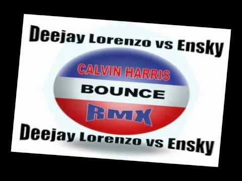 Calvin Harris - Bounce (Lorensky Rmx)