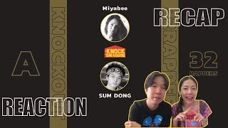 REACTION + RECAP Miyabee vs SUM DONG (32 RAPPERS - YELLOW #A) | KNOCK 'EM HOUSE | PREPHIM