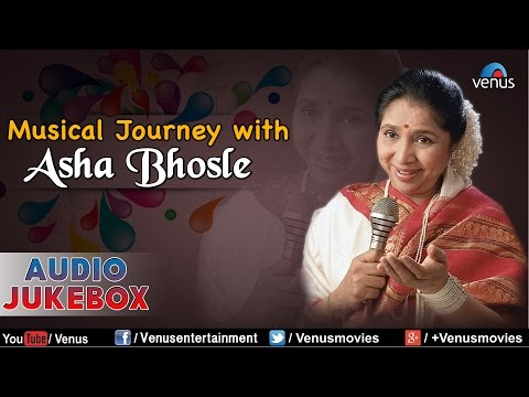 Musical Journey With Asha Bhosle : Best Bollywood Hits || Audio Jukebox