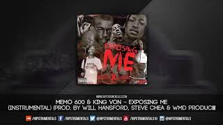 Memo 600 & King Von – Exposing Me [Instrumental] (Prod. By Will Hansford, Steve Chea & WMD)