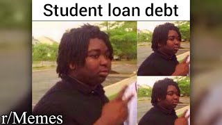 r/Memes | memes to put you in crippling debt