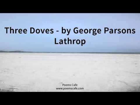 Three Doves By George Parsons Lathrop