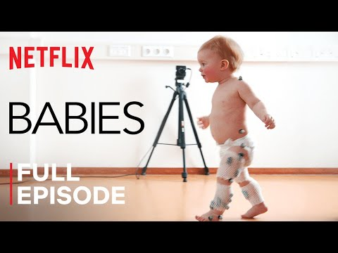 Babies | First Steps | FULL EPISODE | Netflix