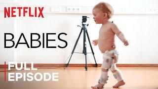 Babies | First Steps | FULL EPISODE | Netflix