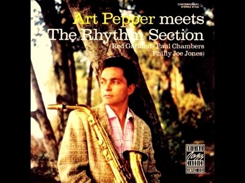 Art Pepper with The Rhythm Section - Tin Tin Deo