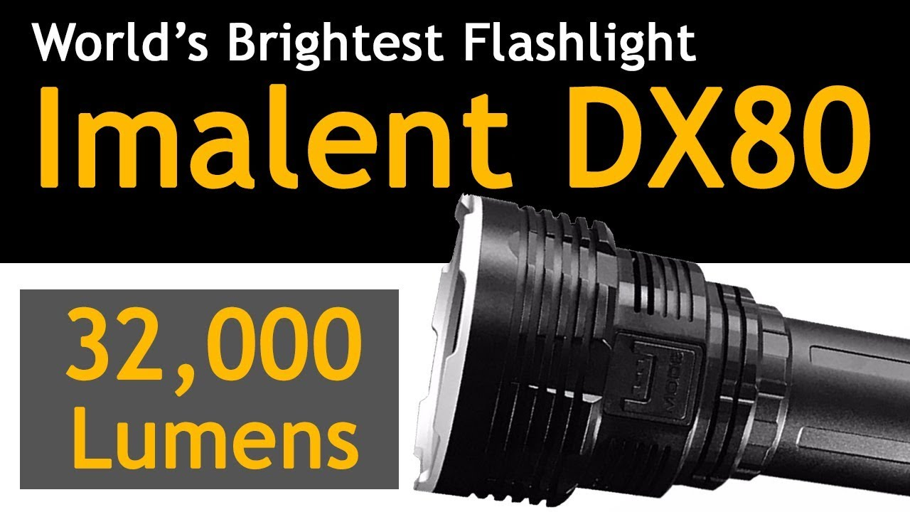Imalent Dx80 The World Brightest Flashlight Hands On Review