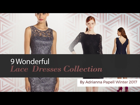 9 Wonderful Lace  Dresses Collection By Adrianna Papell Winter 2017