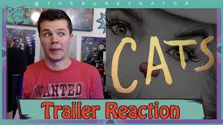CATS Official Trailer Freaked Me Out (Reaction)