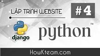 [Khóa học lập trình website Python Django] - Bài 4 - Template và Jinja - HowKteam.com