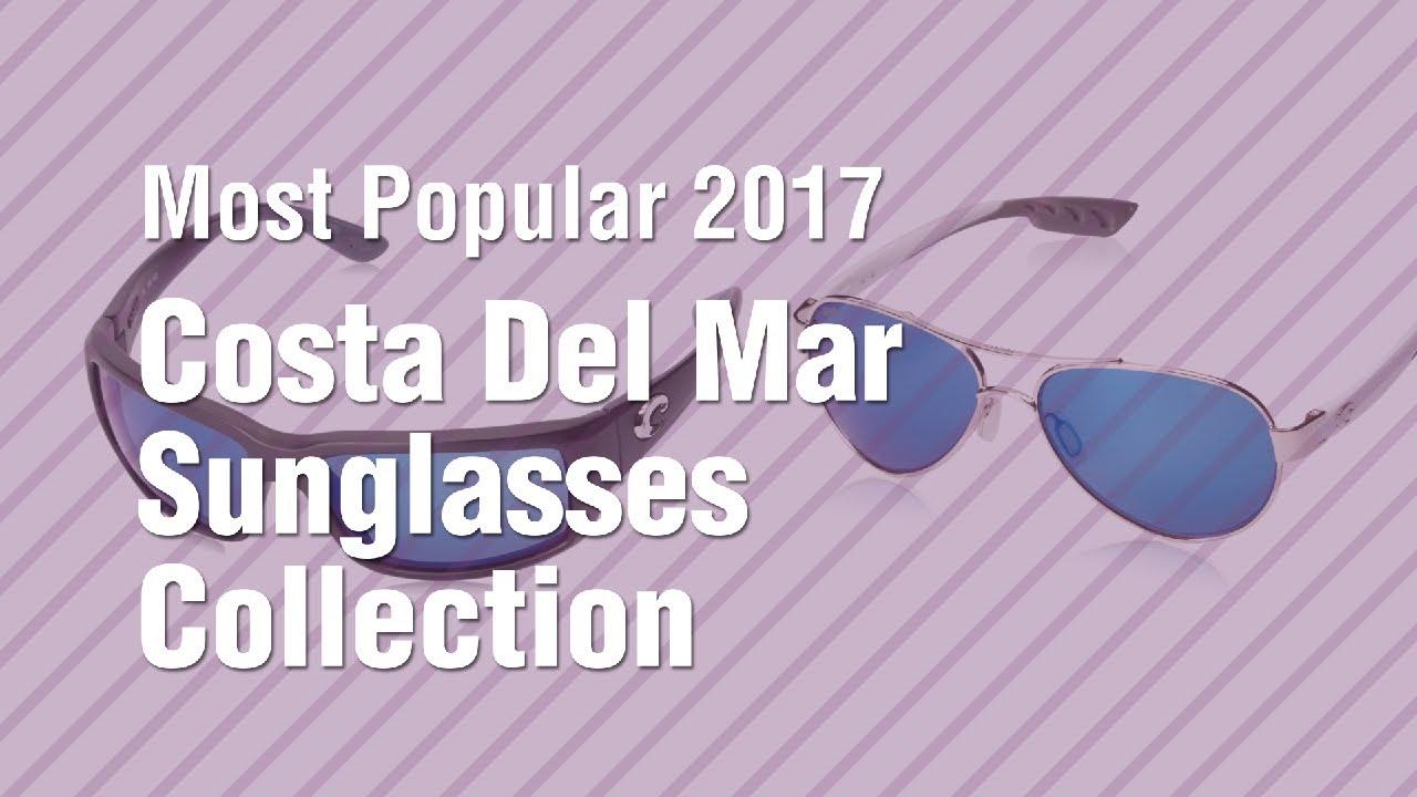 0685267c4bd Costa Del Mar Sunglasses Collection    Most Popular 2017 - YouTube