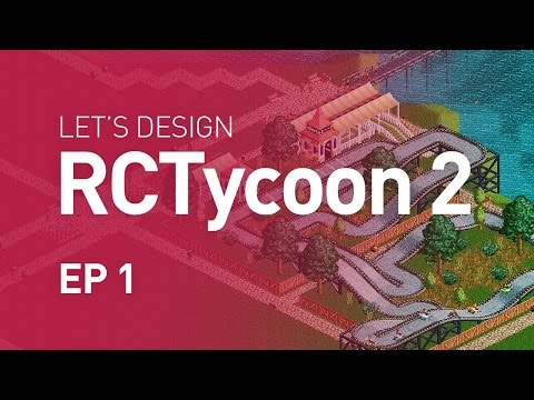 Let's Design RollerCoaster Tycoon 2 - EP 1 - Open for Business (1080p)