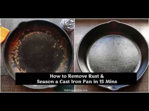 How to Remove Rust & Season a Cast Iron Pan