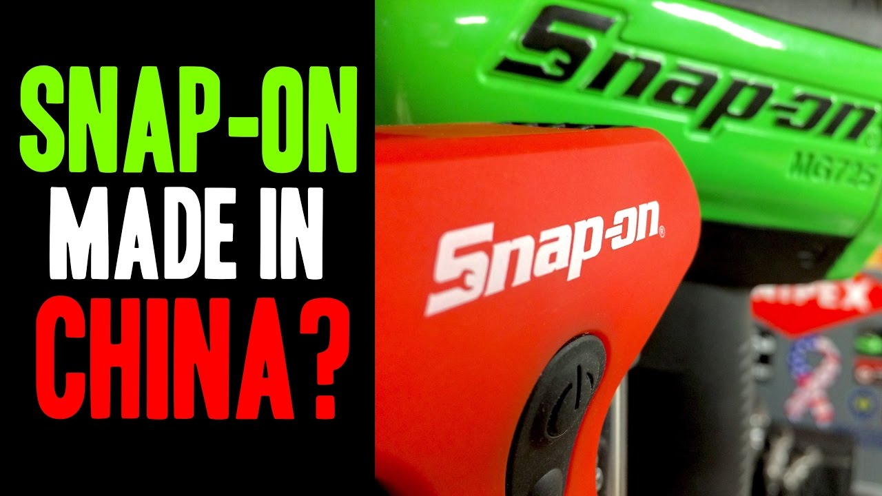 Snap-on - MADE IN CHINA?