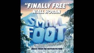 NIALL HORAN - FINALLY FREE (SMALL FOOT SOUNDTRACK)