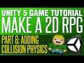 Unity RPG Tutorial #8 - Adding Collision