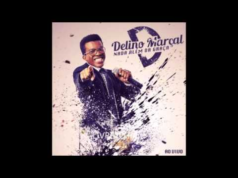 DELINO MARÇAL NADA ALÉM DA GRAÇA  CD COMPLETO
