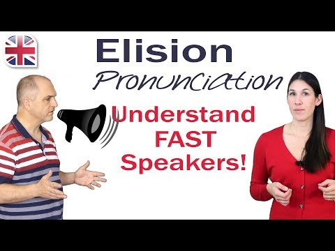 Elision Pronunciation - How to Understand Fast English Speakers