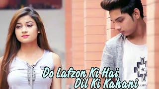 Do Lafzon Ki Hai Dil Ki Kahani | Feeling Love Romantic Story