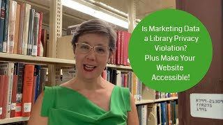 Episode 9: Make Your Library Website Accessible!