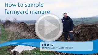 How to sample farmyard manure