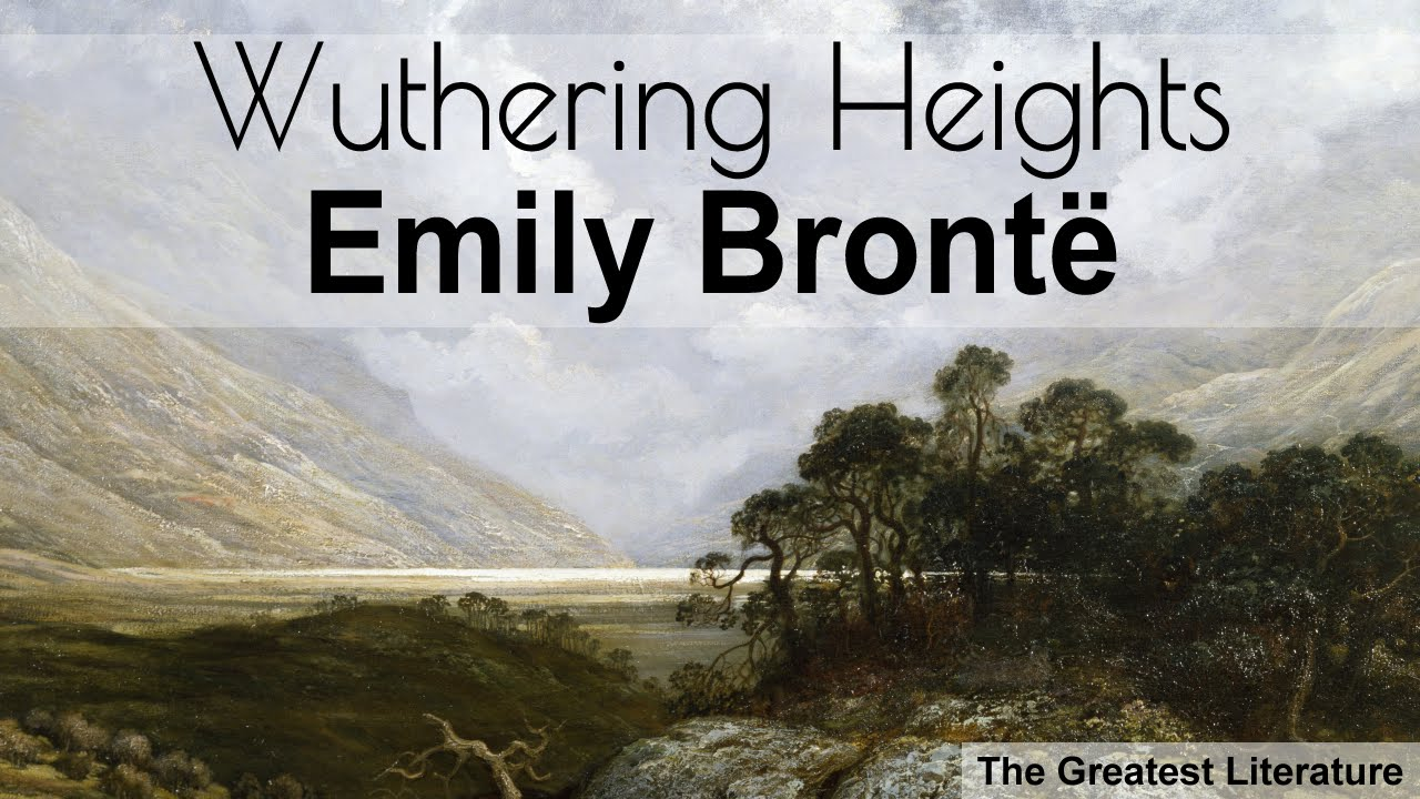 literary analysis of the novel wuthering heights by emily bronte In wuthering heights, a novel by emily  bronte's classical literary masterpiece, wuthering heights,  analysis of emily bronte´s wuthering heights.