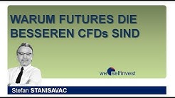 Warum Futures die besseren CFDs sind