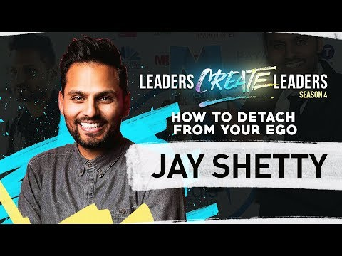 How To Detach From Your Ego - Jay Shetty | LCL Season 4 EP1
